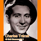 40 Gold Chansons Vol 1 by Charles Trenet