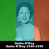 Anita O'Day 1940-1945 by Anita O'Day