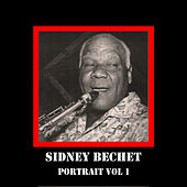 Portrait Vol 1 by Sidney Bechet
