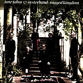 Ragged Kingdom by June Tabor