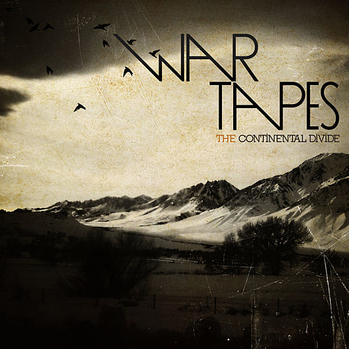 The Continental Divide by War Tapes