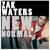 New Normal by Zak Waters