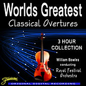 Worlds Greatest Classical Overtures by Conducted By William Bowles The Royal Festival Orchestra