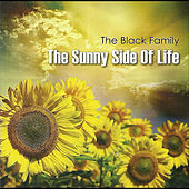 The Sunny Side of Life by Black Family