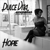Dulce Vita (Acapellas) by Hopie Spitshard
