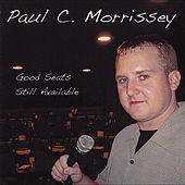 Good Seats Still Available by Paul C. Morrissey