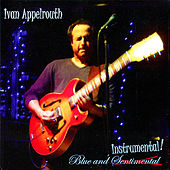 Blue and Instrumental by Ivan Appelrouth