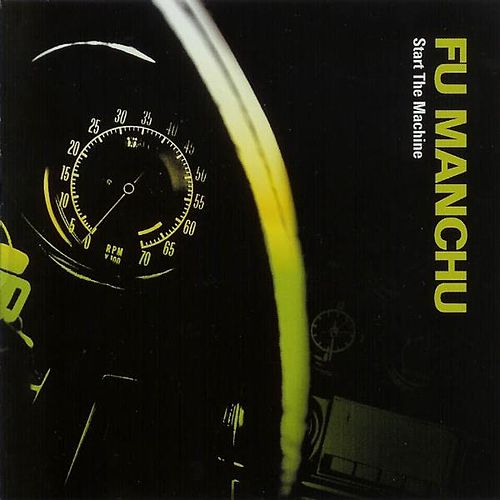Start The Machine [Deluxe Edition] by Fu Manchu