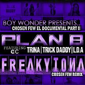 Frikitona Chosen Few Remix (feat. Trick Daddy, Trina & Lda) - Single by Plan B