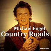 Country Roads by Michael Engel