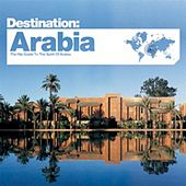 Bar de Lune Presents Destination Arabia by Various Artists