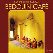 Bar de Lune Presents Bedouin Cafe by Various Artists