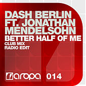 Better Half Of Me by Dash Berlin