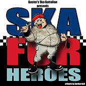 Ska For Heroes by Various Artists