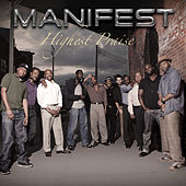 Highest Praise by Manifest