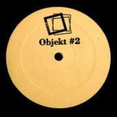Objekt EP002 by Objekt