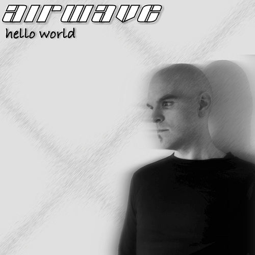 Hello World by Airwave