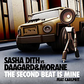 The Second Beat is Mine by Sasha Dith