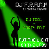 Put the Light on the Lady by DJ Frank