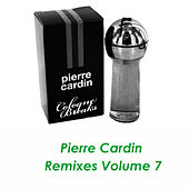 Pierre Cardin Remixes Vol.7 by Pierre Cardin