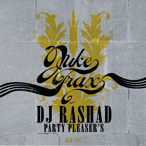 Party Pleaser's by DJ Rashad