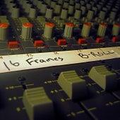 B Roll by 16 Frames