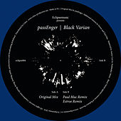 Black Varian (Remixes) by The Passengers