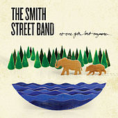 No One Gets Lost Anymore by The Smith Street Band
