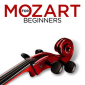Mozart for Beginners by Various Artists