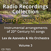 Lex DeAzevedo & his Orchestra, Volume Three by Lex De Azevedo