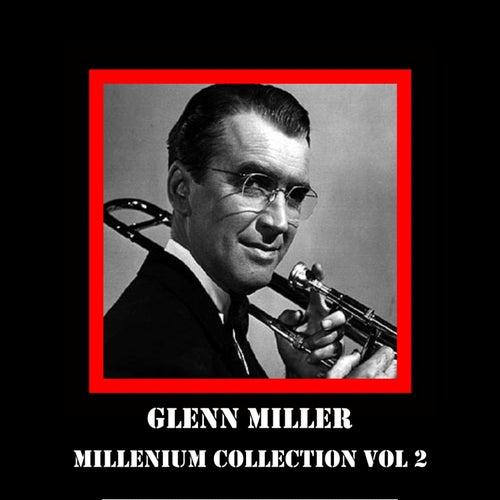 Millenium Collection Vol 2 by Glenn Miller