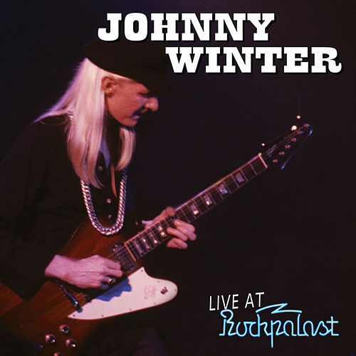 Live Rockpalast 1979 by Johnny Winter