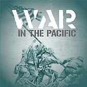 War In The Pacific by Various Artists