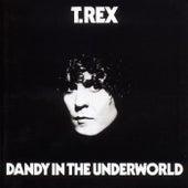 Dandy In The Underworld by T. Rex