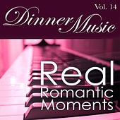Dinnermusic Vol. 14 - Real Romantic Moments by Dinner Music