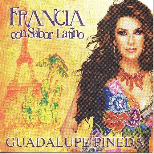 Francia Con Sabor Latino by Guadalupe Pineda