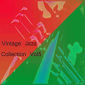 Vintage Jazz Collection Vol 5 by Various Artists