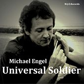 Universal Soldier by Michael Engel