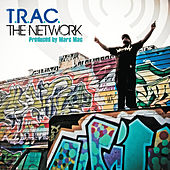 The Network (Produced By Marc Mac) by T.R.A.C.
