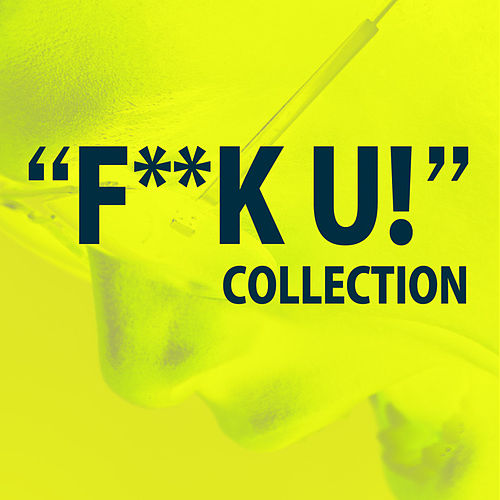 F***U Collection by The Starlite Singers