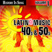 Latin 40s & 50s - History In Song Vol.1 by MLD