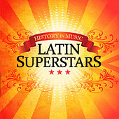 Latin Superstars - History In Music by MLD