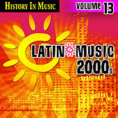 Latin 2000s - History In Music Vol.13 by MLD