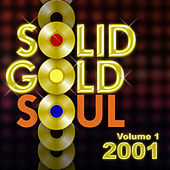 Solid Gold Soul 2001 Vol.1 by Graham BLVD