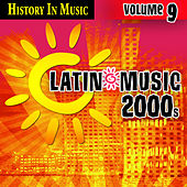 Latin 2000s - History In Music Vol.9 by MLD