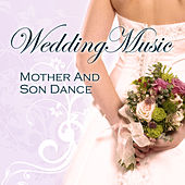 Wedding Music - Mother and Son Dance by Various Artists