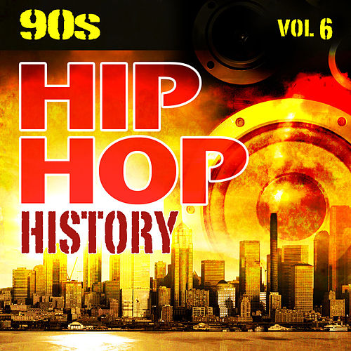 Hip Hop History Vol.6 - The 90s by The Countdown Mix Masters