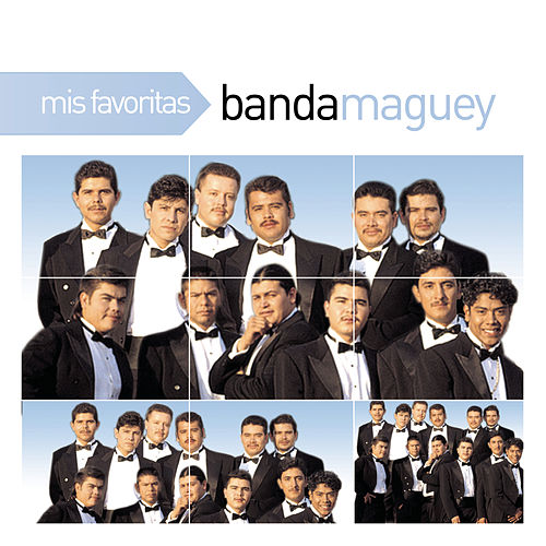 Mis Favoritas by Banda Maguey
