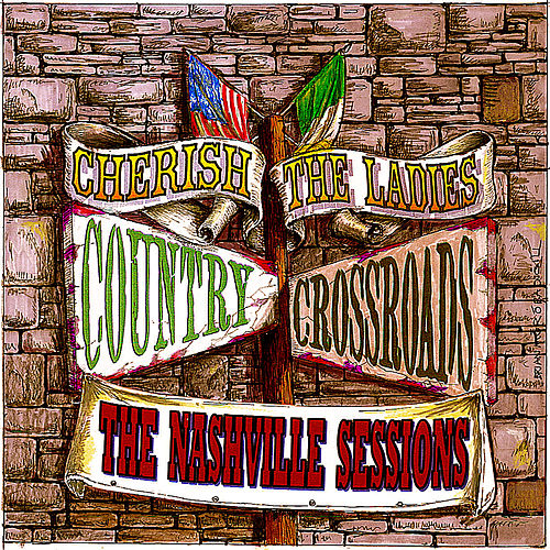 Country Crossroads by Cherish the Ladies