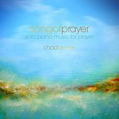 Song of Prayer - Solo Piano Music for Prayer - Single by Chad Lawson